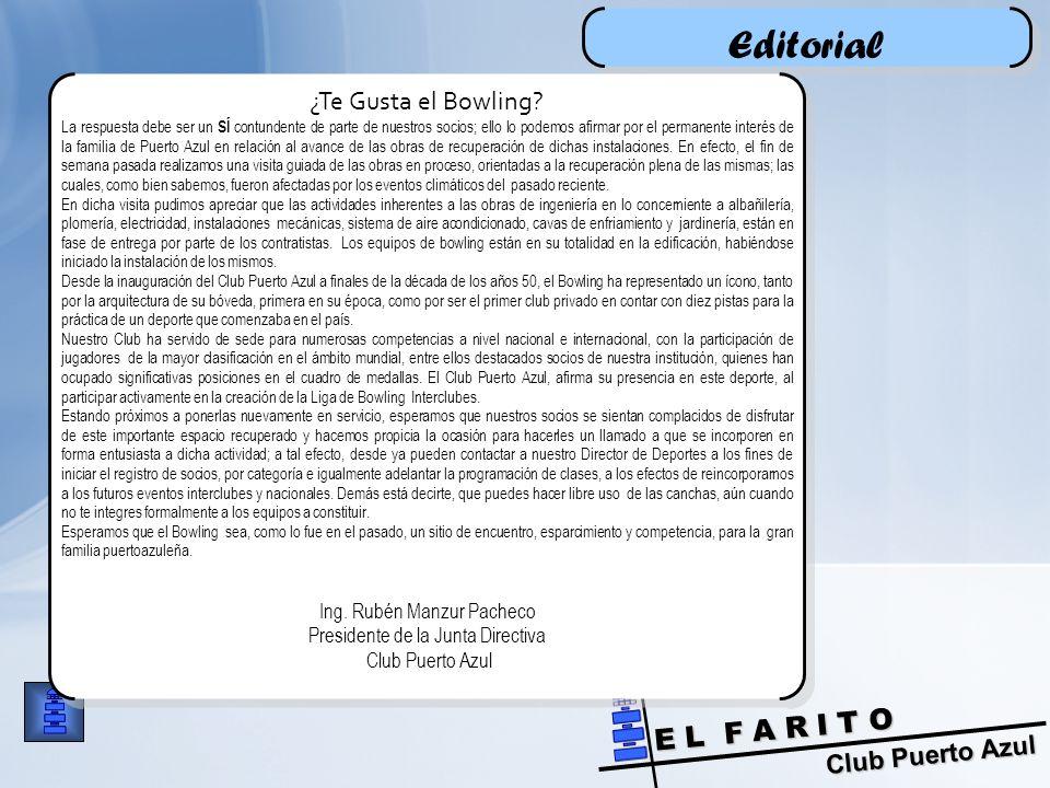 Club Puerto Azul E L F A R I T O Editorial ¿Te Gusta el Bowling.