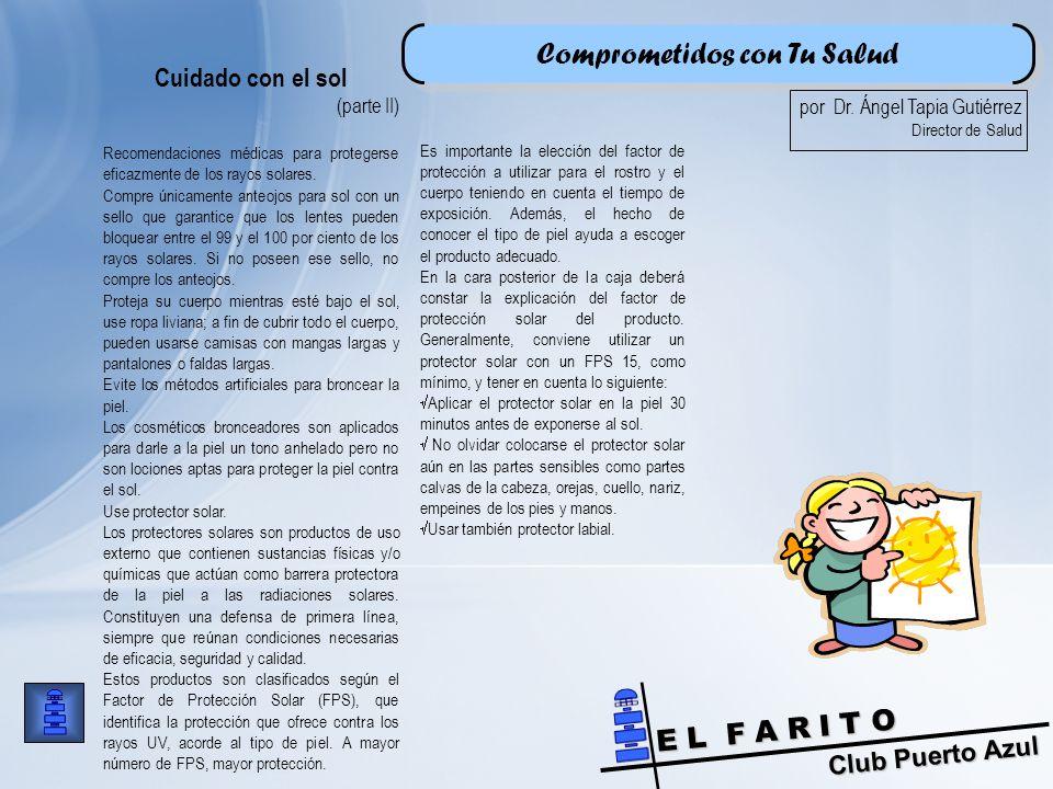 Club Puerto Azul E L F A R I T O Comprometidos con Tu Salud por Dr.