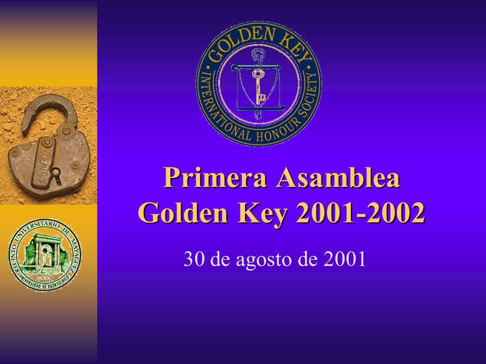 Primera Asamblea Golden Key 2001-2002 30 de agosto de 2001