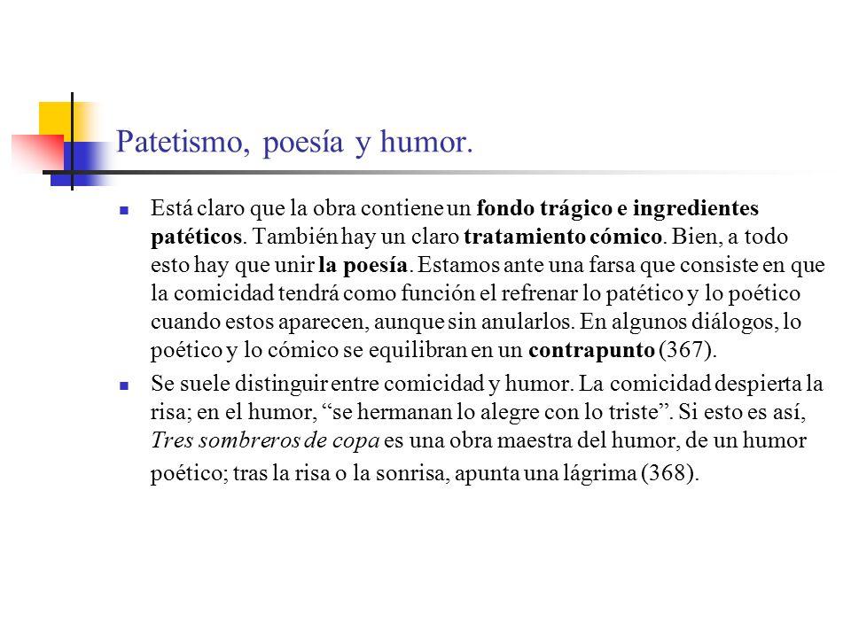 Patetismo, poesía y humor.