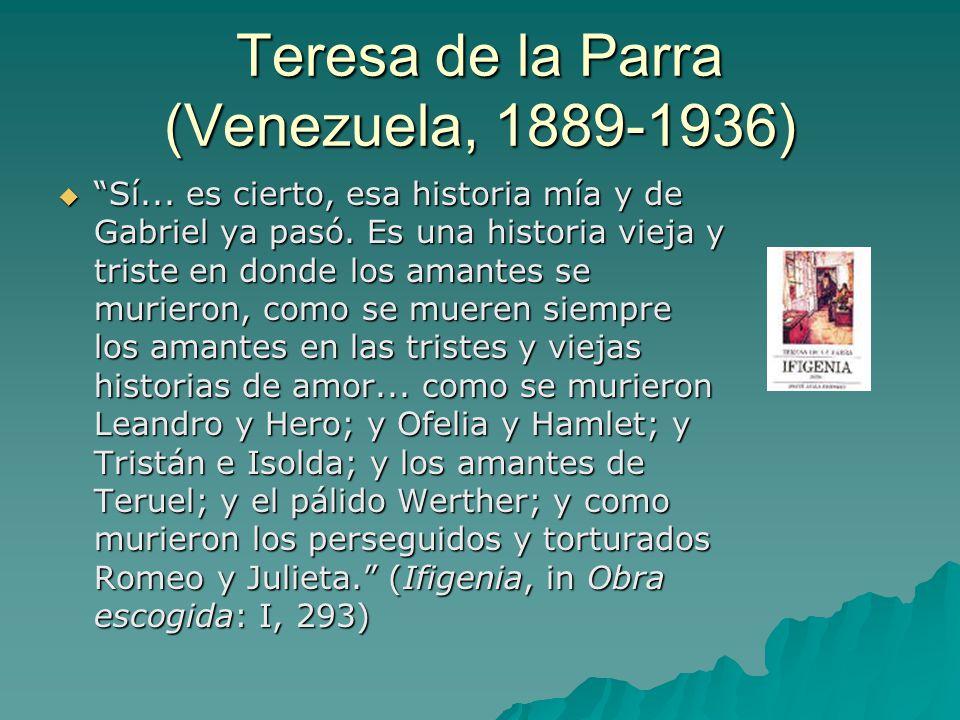 Teresa de la Parra (Venezuela, 1889-1936)  Sí...