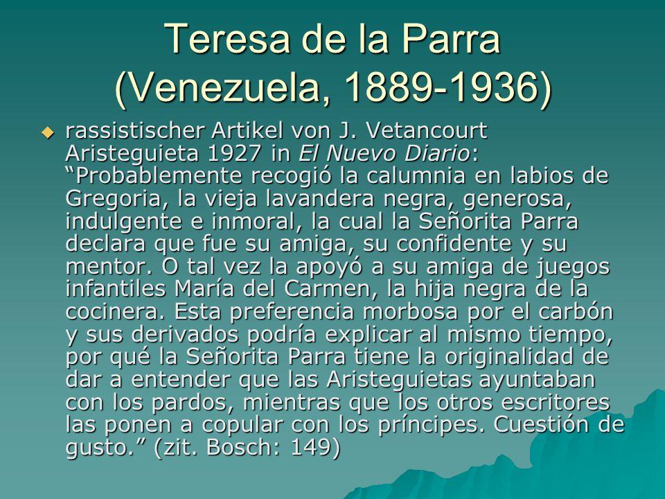 Teresa de la Parra (Venezuela, 1889-1936)  rassistischer Artikel von J.