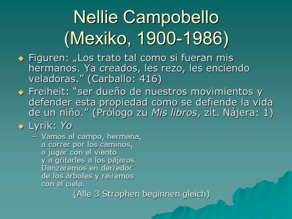 "Nellie Campobello (Mexiko, 1900-1986)  Figuren: ""Los trato tal como si fueran mis hermanos."