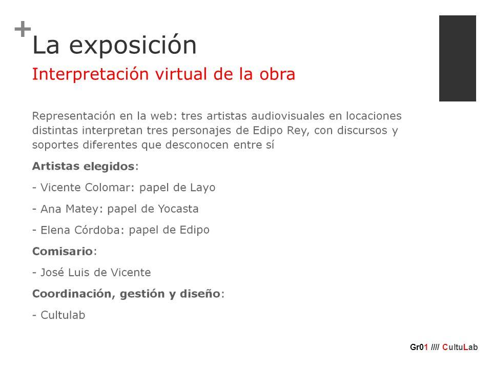 + La exposición Interpretación virtual de la obra Gr01 //// CultuLab