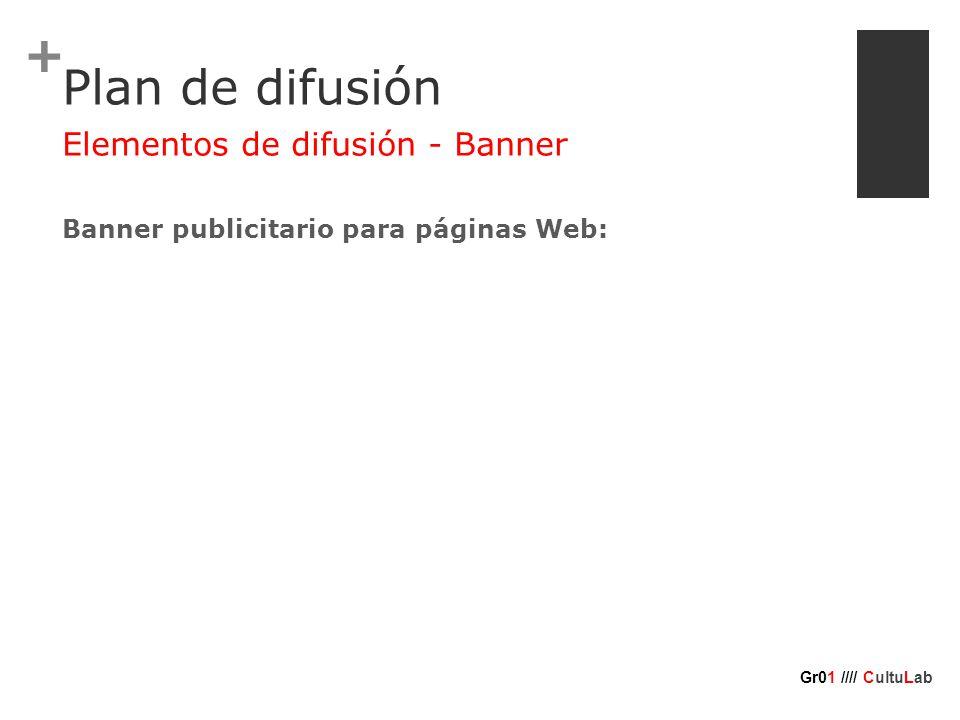 + Plan de difusión Banner publicitario para páginas Web: Elementos de difusión - Banner Gr01 //// CultuLab