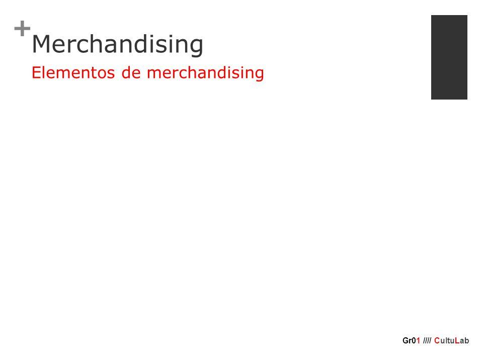 + Merchandising Elementos de merchandising Gr01 //// CultuLab