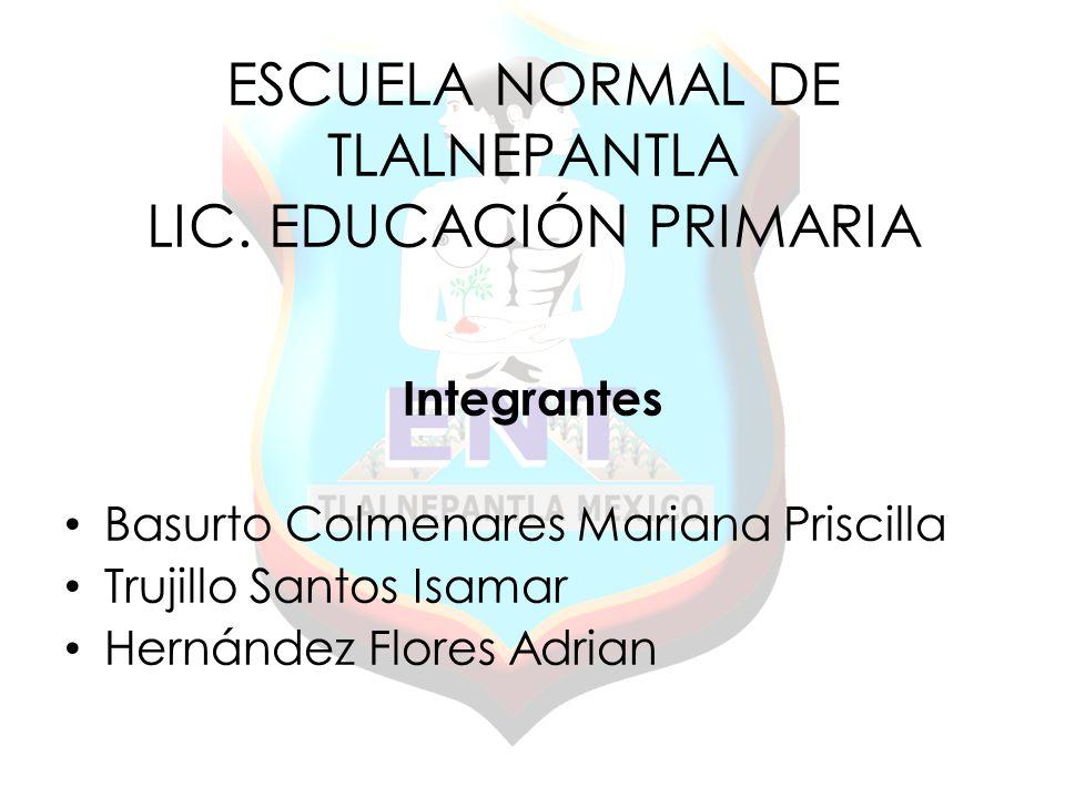 ESCUELA NORMAL DE TLALNEPANTLA LIC.