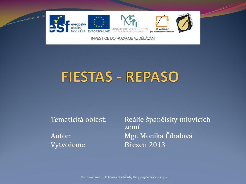 Tematická oblast:Reálie španělsky mluvících zemí Autor:Mgr.