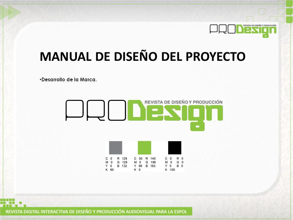MANUAL DE DISEÑO DEL PROYECTO Desarrollo de la Marca.