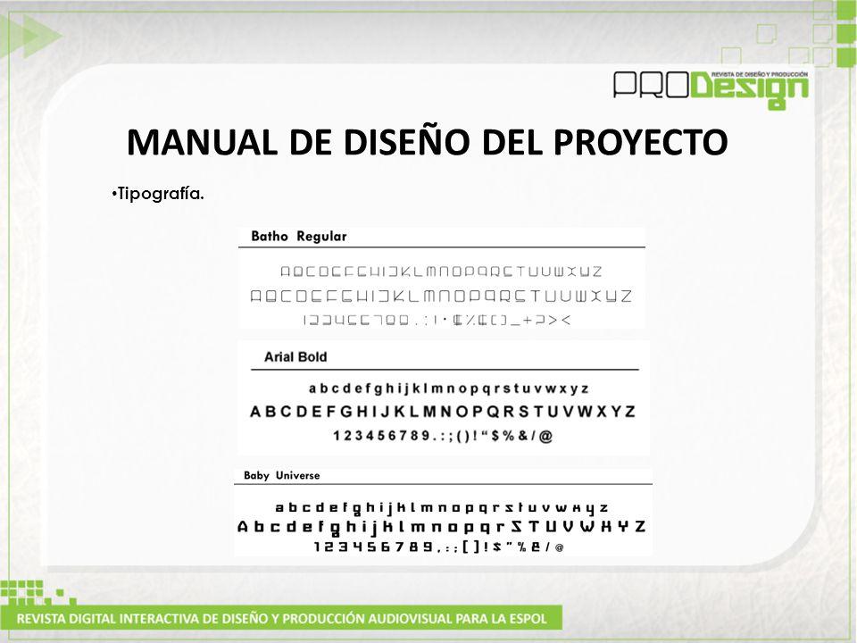 MANUAL DE DISEÑO DEL PROYECTO Tipografía.