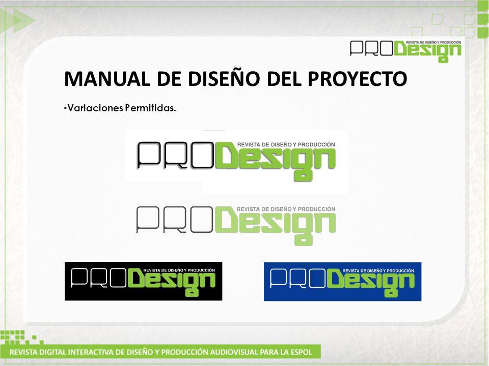 MANUAL DE DISEÑO DEL PROYECTO Variaciones Permitidas.