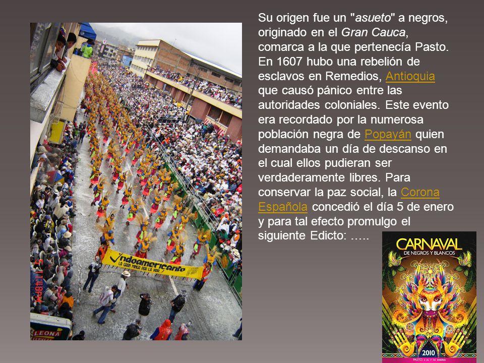 Carnaval de NEGROS Y BLANCOS Patrimonio Inmaterial de la Humanidad UNESCO –Sept.