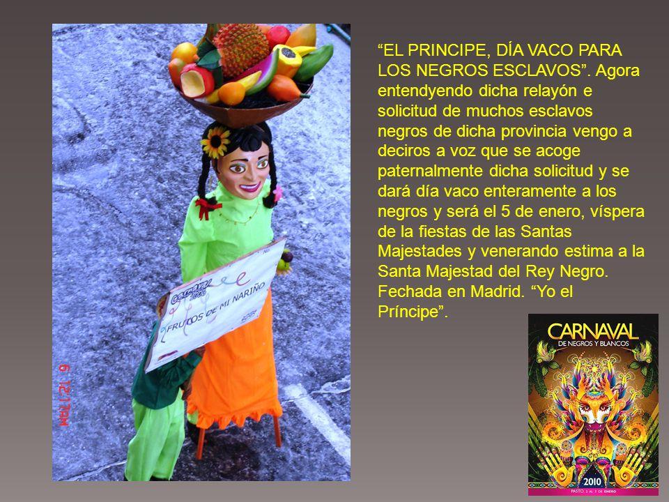 Su origen fue un asueto a negros, originado en el Gran Cauca, comarca a la que pertenecía Pasto.