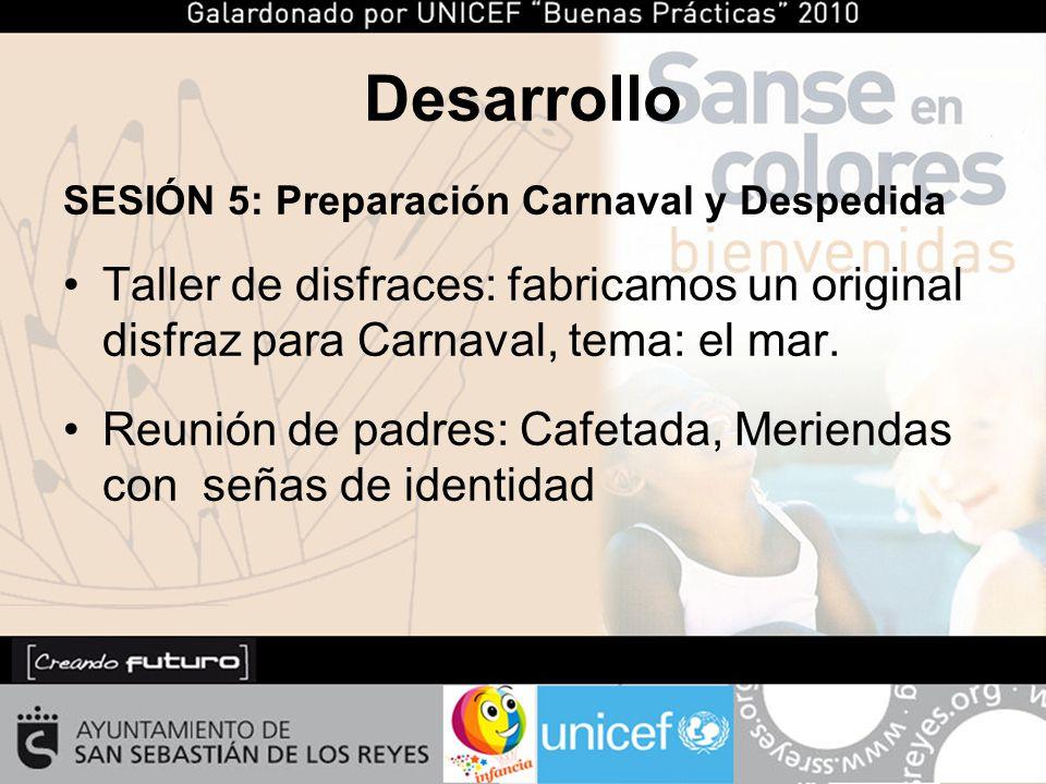 SESIÓN 5: Preparación Carnaval y Despedida Taller de disfraces: fabricamos un original disfraz para Carnaval, tema: el mar.