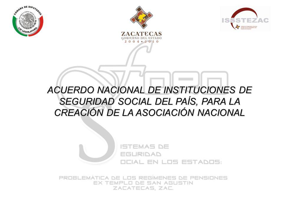 ACUERDO NACIONAL DE INSTITUCIONES DE SEGURIDAD SOCIAL DEL PAÍS, PARA LA CREACIÓN DE LA ASOCIACIÓN NACIONAL