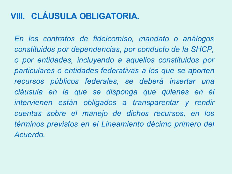 VIII.CLÁUSULA OBLIGATORIA.