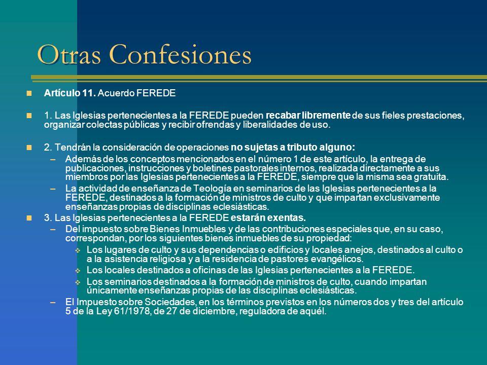 Otras Confesiones Artículo 11. Acuerdo FEREDE 1.