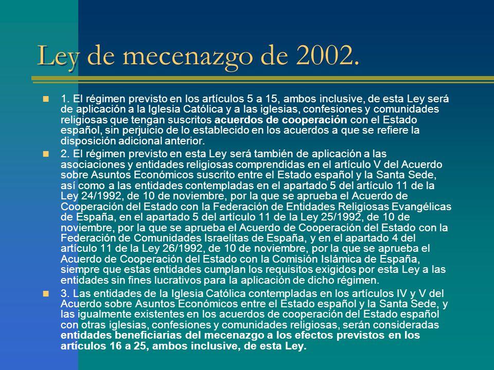 Ley de mecenazgo de 2002. 1.