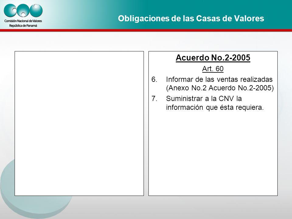 Obligaciones de las Casas de Valores Acuerdo No.2-2005 Art.