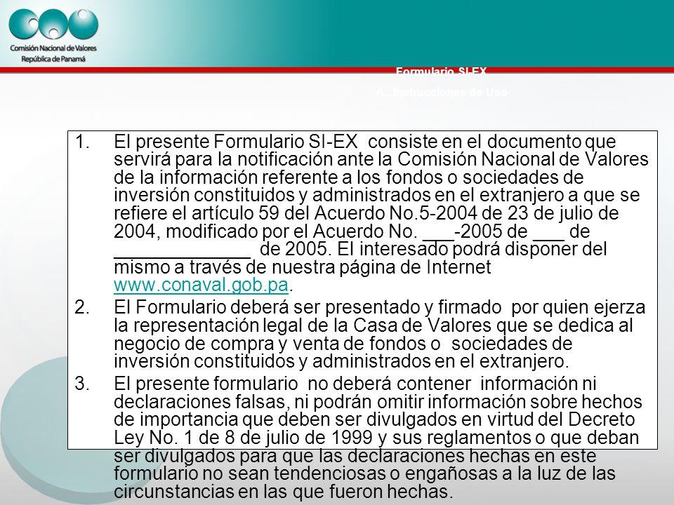 Formulario SI-EX A. Instrucciones de Uso 1.