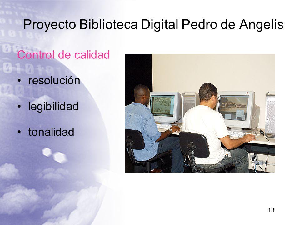 Proyecto Biblioteca Digital Pedro de Angelis Control de calidad resolución legibilidad tonalidad 18