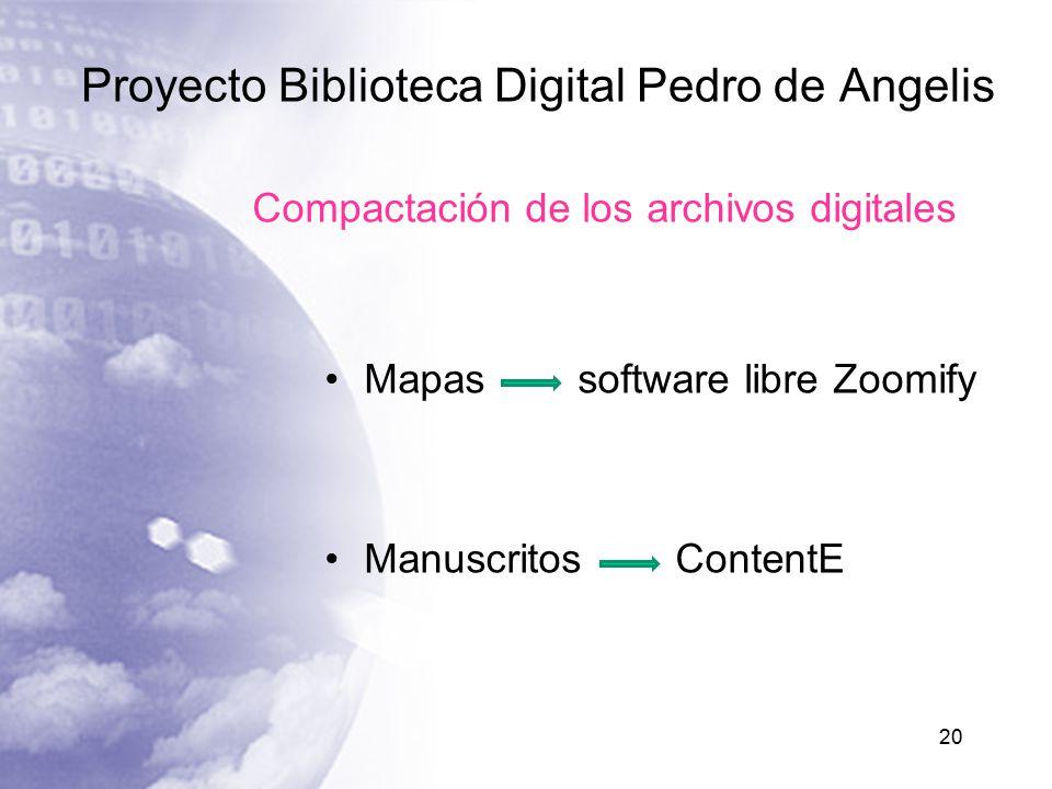 Proyecto Biblioteca Digital Pedro de Angelis 20 Compactación de los archivos digitales Mapas software libre Zoomify Manuscritos ContentE