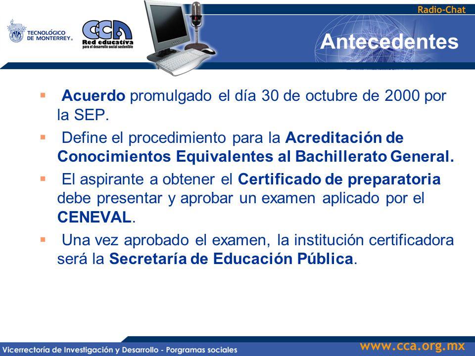  Acuerdo promulgado el día 30 de octubre de 2000 por la SEP.