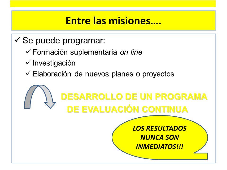 Entre las misiones….
