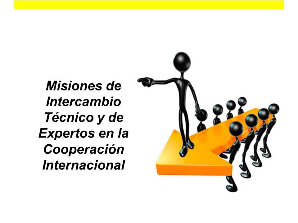 Misiones de Intercambio Técnico y de Expertos en la Cooperación Internacional