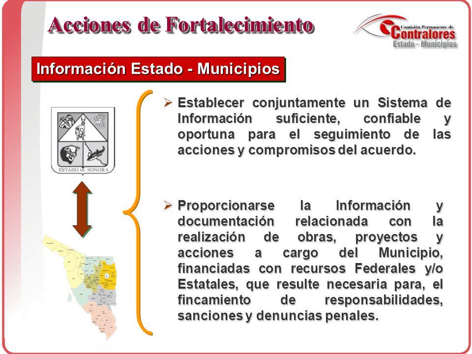  Establecer conjuntamente un Sistema de Información suficiente, confiable y oportuna para el seguimiento de las acciones y compromisos del acuerdo.