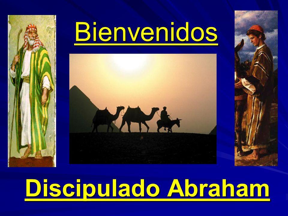 Bienvenidos Discipulado Abraham