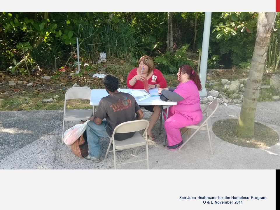 San Juan Healthcare for the Homeless Program O & E November 2014