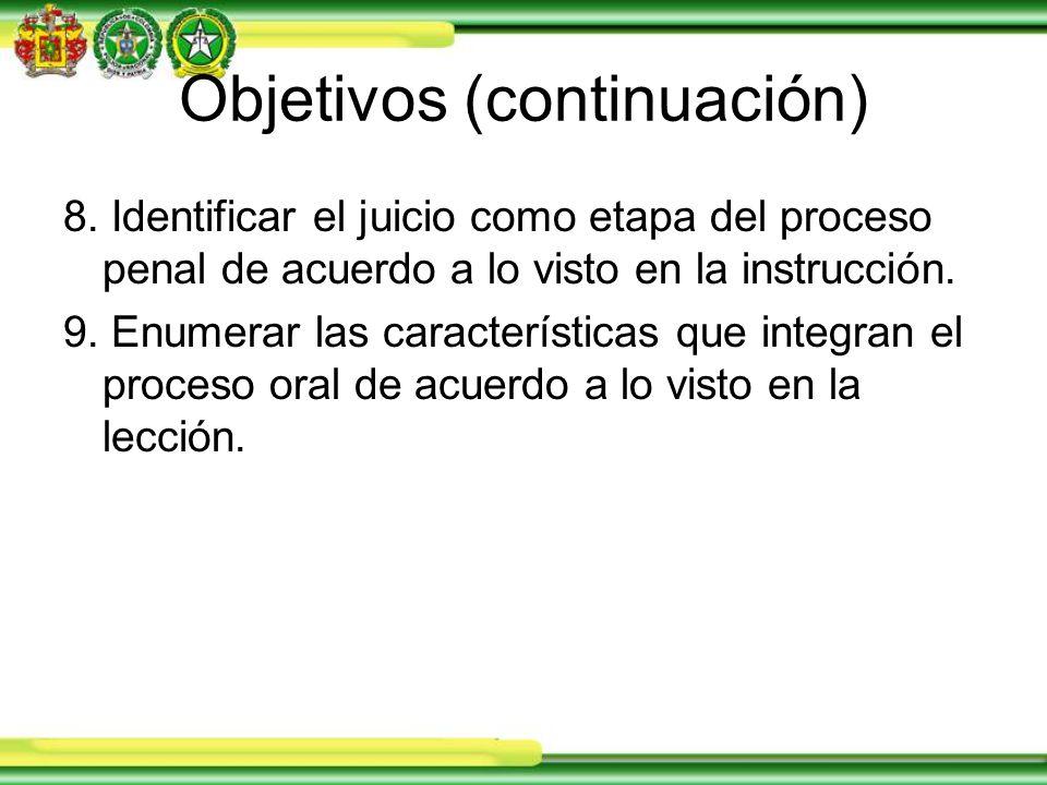 Objetivos (continuación) 8.