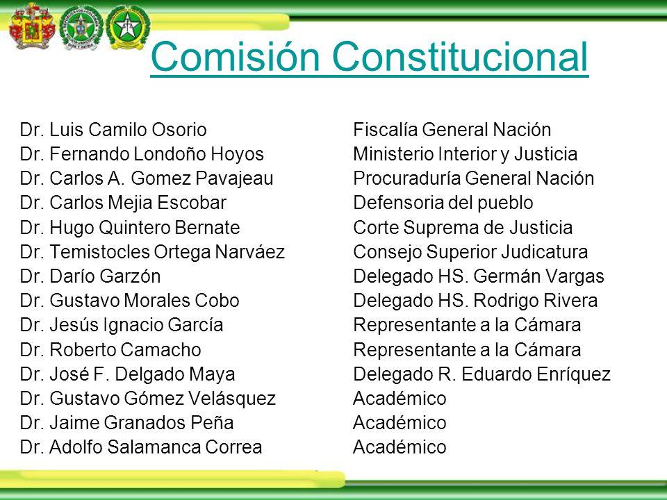 Comisión Constitucional Dr. Luis Camilo OsorioFiscalía General Nación Dr.