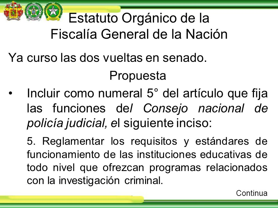 Estatuto Orgánico de la Fiscalía General de la Nación Ya curso las dos vueltas en senado.