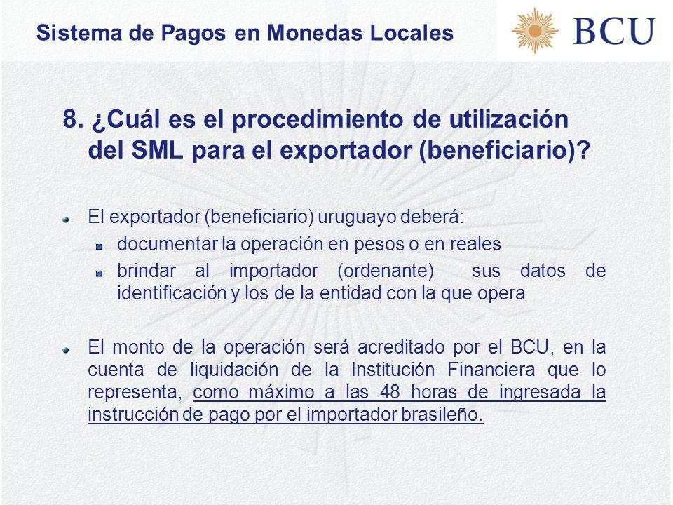 Sistema de Pagos en Monedas Locales 8.