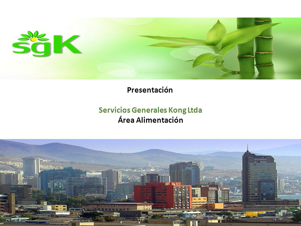 Presentación Servicios Generales Kong Ltda Área Alimentación