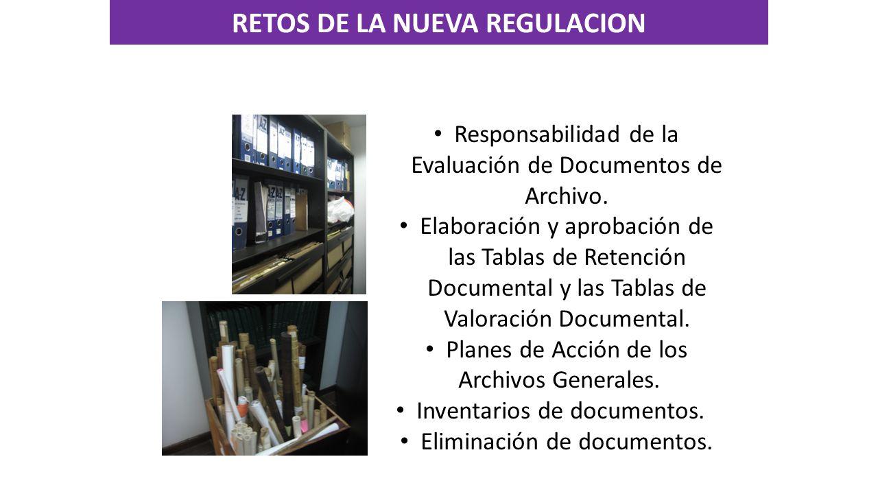 Responsabilidad de la Evaluación de Documentos de Archivo.