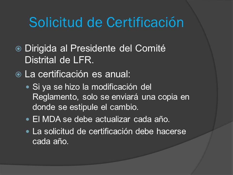 Solicitud de Certificación  Dirigida al Presidente del Comité Distrital de LFR.