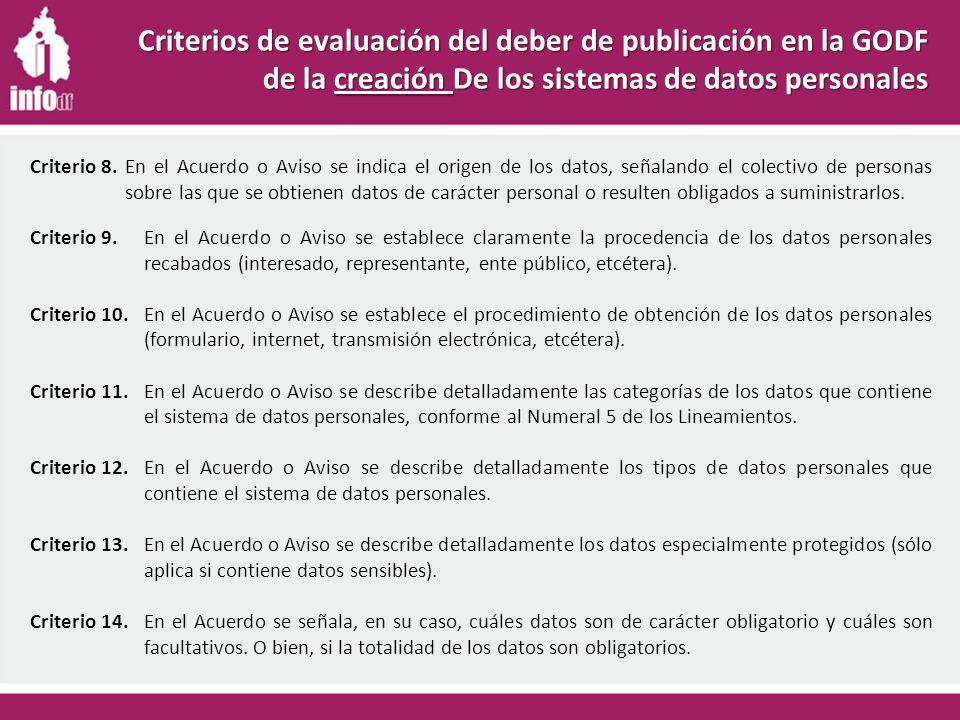 Criterio 9.En el Acuerdo o Aviso se establece claramente la procedencia de los datos personales recabados (interesado, representante, ente público, etcétera).