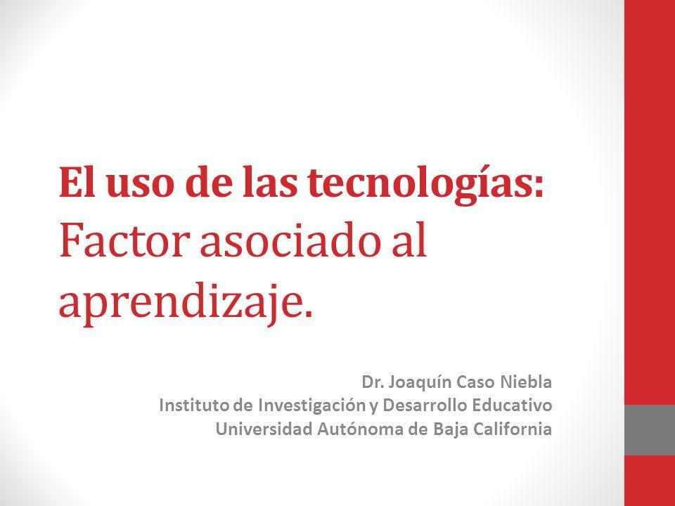 El uso de las tecnologías: Factor asociado al aprendizaje.