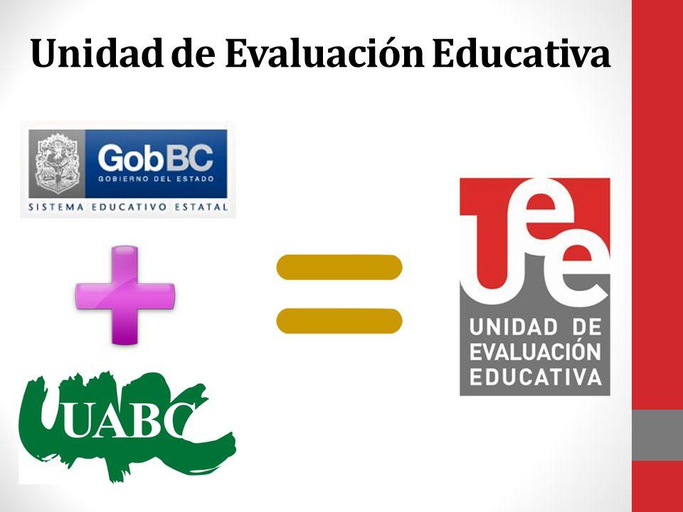 Unidad de Evaluación Educativa