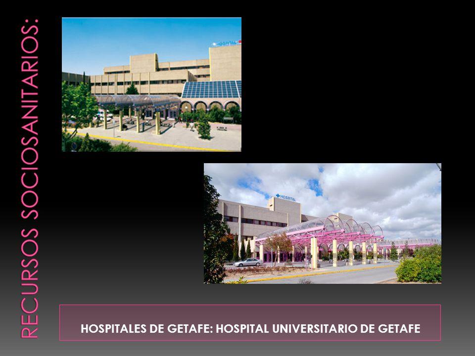 HOSPITALES DE GETAFE: HOSPITAL UNIVERSITARIO DE GETAFE
