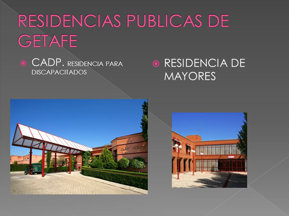  CADP. RESIDENCIA PARA DISCAPACITADOS  RESIDENCIA DE MAYORES