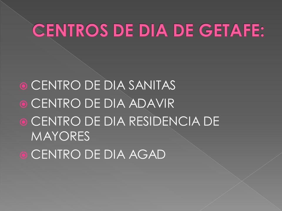  CENTRO DE DIA SANITAS  CENTRO DE DIA ADAVIR  CENTRO DE DIA RESIDENCIA DE MAYORES  CENTRO DE DIA AGAD