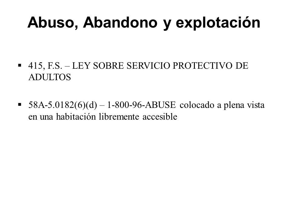 Abuso, Abandono y explotación  415, F.S.