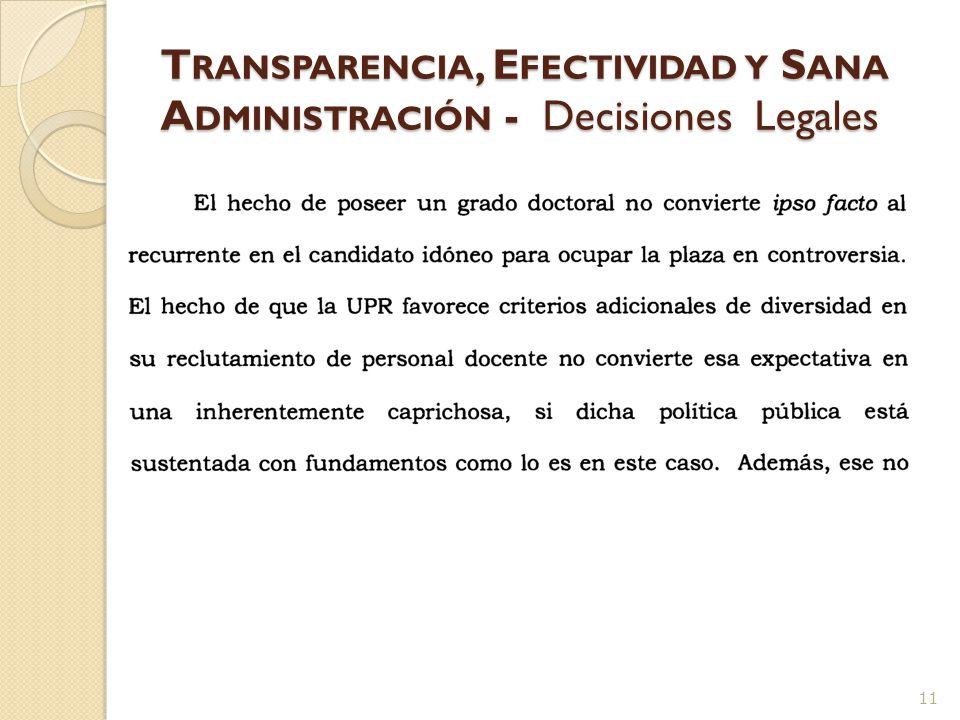 T RANSPARENCIA, E FECTIVIDAD Y S ANA A DMINISTRACIÓN - Decisiones Legales 10