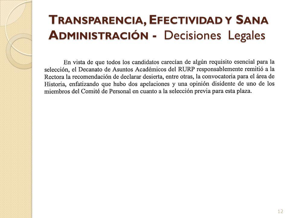 T RANSPARENCIA, E FECTIVIDAD Y S ANA A DMINISTRACIÓN - Decisiones Legales 11