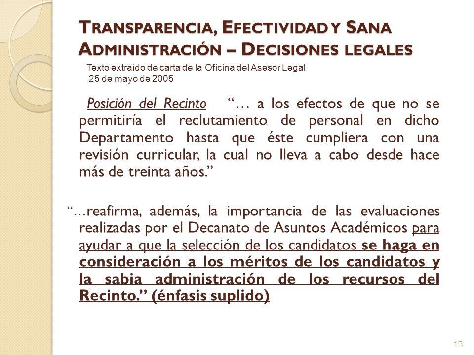 T RANSPARENCIA, E FECTIVIDAD Y S ANA A DMINISTRACIÓN - Decisiones Legales 12