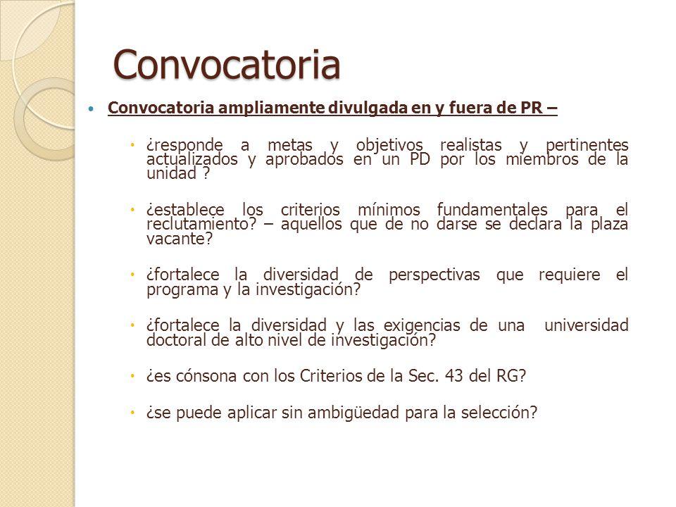 Resultado : Convocatoria Desierta Se declara la convocatoria desierta en el caso de que ningún candidato cumpla con todos los criterios de la convocatoria.